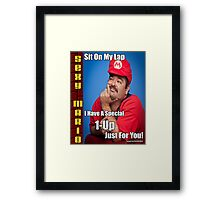 SexyMario MEME - Sit on my lap, I have a special 1-up just for you Framed Print