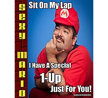 SexyMario MEME - Sit on my lap, I have a special 1-up just for you Photographic Print