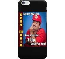 SexyMario MEME - Sit on my lap, I have a special 1-up just for you iPhone Case/Skin