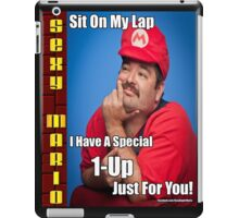 SexyMario MEME - Sit on my lap, I have a special 1-up just for you iPad Case/Skin