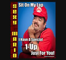 SexyMario MEME - Sit on my lap, I have a special 1-up just for you Unisex T-Shirt