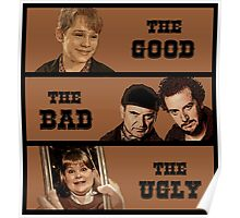Home Alone T Shirt - The Good The Bad and The Ugly Poster