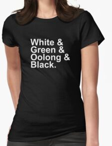Tea Types - White, Green, Oolong, Black Womens Fitted T-Shirt