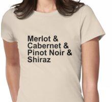 WINE!  - Reds - Merlot, Cabernet, Pinot Noir, Shiraz Womens Fitted T-Shirt