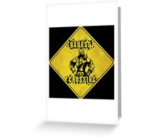 Wilhelm Badass Crossing (Worn Sign) Greeting Card