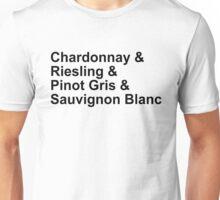 WINE! - Whites - Chardonnay, Riesling, Pinot Gris, Sauvignon Blanc Unisex T-Shirt