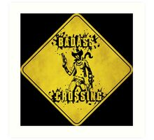 Nisha Badass Crossing (Worn Sign) Art Print