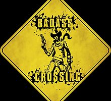 Nisha Badass Crossing (Worn Sign) by WondraBox