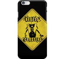 Claptrap Badass Crossing (Worn Sign) iPhone Case/Skin