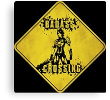 Athena Badass Crossing (Worn Sign) Canvas Print
