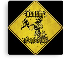 Mordecai Badass Crossing (Worn Sign) Canvas Print