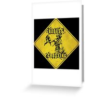 Mordecai Badass Crossing (Worn Sign) Greeting Card