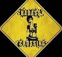 Lilith Badass Crossing (Worn Sign) by WondraBox