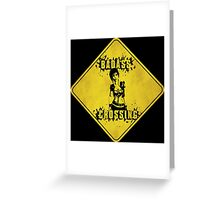 Lilith Badass Crossing (Worn Sign) Greeting Card