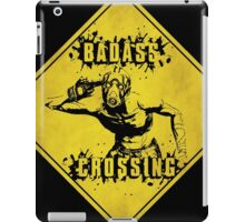 Badass Crossing (Worn Sign) iPad Case/Skin