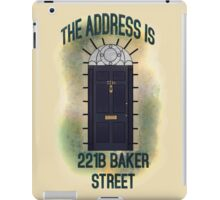 The Address is... 221b Baker Street iPad Case/Skin