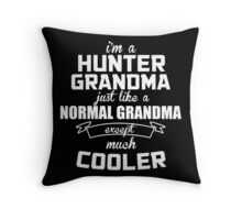 I'm A Hunter Grandma Just Like A Normal Grandma Except Much Cooler - Tshirts & Hoodies Throw Pillow