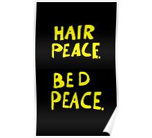 Hair Peace. Bed Peace Poster