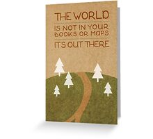 The World Out There Greeting Card