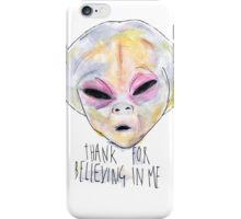 """""""Thank For Believing In Me"""" iPhone Case/Skin"""