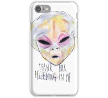 """Thank For Believing In Me"" iPhone Case/Skin"