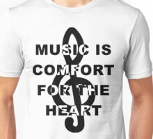 Music is Comfort For The Heart Unisex T-Shirt