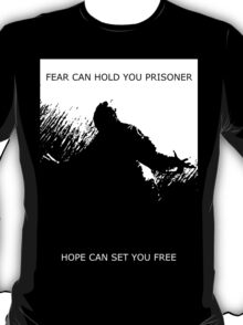 Fear And Hope T-Shirt