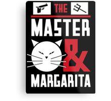 The Master Margarita Metal Print