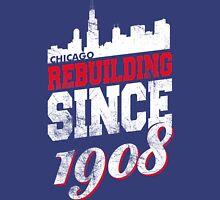 Rebuilding Since 1908 Unisex T-Shirt