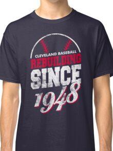 Cleveland Baseball Rebuilding Classic T-Shirt