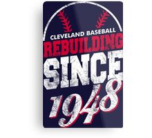 Cleveland Baseball Rebuilding Metal Print