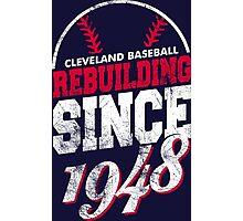 Cleveland Baseball Rebuilding Photographic Print