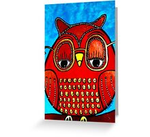 Owl Be Seeing You ... Greeting Card