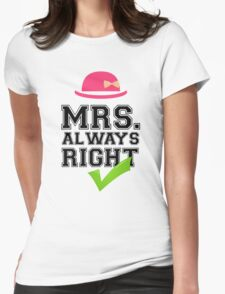 Mrs. Always Right Collection #10002 T-Shirt