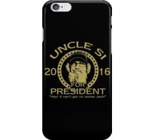 Uncle Si Duck Dynasty For President iPhone Case/Skin