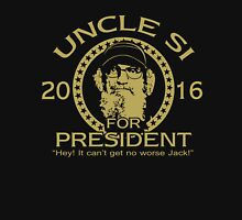 Uncle Si Duck Dynasty For President Unisex T-Shirt
