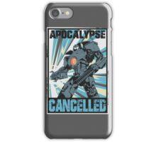 Apocalypse Cancelled iPhone Case/Skin