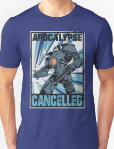 Apocalypse Cancelled Unisex T-Shirt