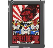 Prevent the Drop iPad Case/Skin
