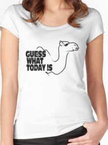 Guess What Today is Women's Fitted Scoop T-Shirt