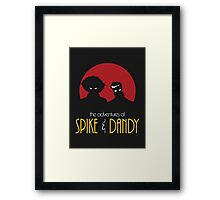 The Adventures of Spike & Dandy Framed Print