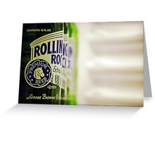 Rolling Rock: I Greeting Card