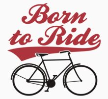 Born To Ride Bike Design Baby Tee