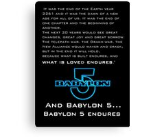 Babylon 5 Endures! Canvas Print