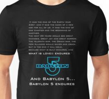 Babylon 5 Endures! Unisex T-Shirt