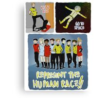 kick ass go to space represent the human race Canvas Print