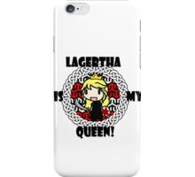 LAGERTHA is my queen! iPhone Case/Skin