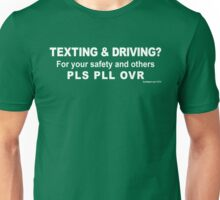 Texting and Driving Unisex T-Shirt