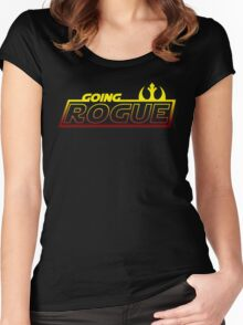 Going Rogue Women's Fitted Scoop T-Shirt