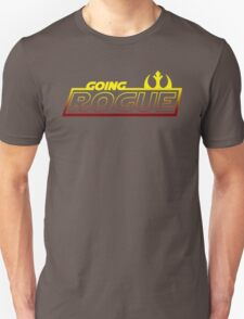 Going Rogue Unisex T-Shirt